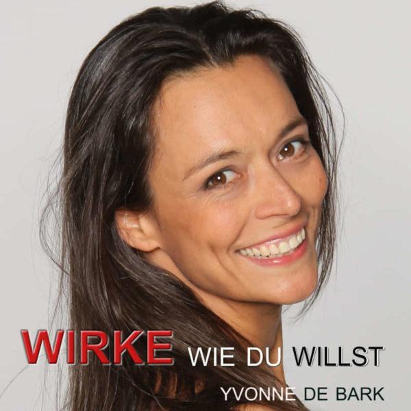 Authentisch wirken Podcast von Yvonne de Bark
