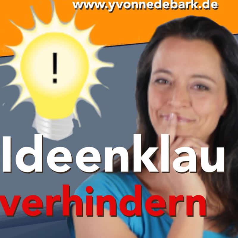 So schützt du dich vor Ideenklau Podcast von Yvonne de Bark